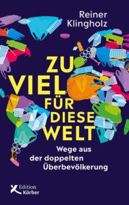 reiner klingholz - book - Zu-viel-für-diese-Welt